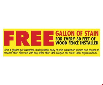 Free Gallon of Stain For Every 30 feet of Wood Fence Installed