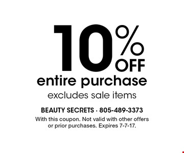10% off entire purchase. Excludes sale items. With this coupon. Not valid with other offers or prior purchases. Expires 7-7-17.