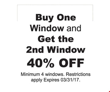 40% off window with purchase.