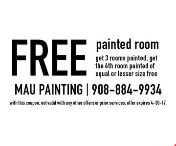 Free painted room get 3 rooms painted, get the 4th room painted of equal or lesser size free. with this coupon. not valid with any other offers or prior services. offer expires 4-30-17.