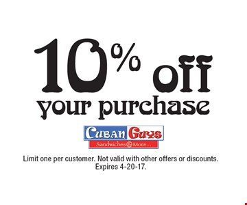 10% off your purchase. Limit one per customer. Not valid with other offers or discounts. Expires 4-20-17.