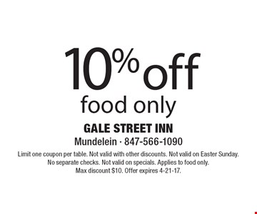 10% off food only. Limit one coupon per table. Not valid with other discounts. Not valid on Easter Sunday. No separate checks. Not valid on specials. Applies to food only.Max discount $10. Offer expires 4-21-17.