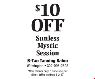$10 OFF Sunless Mystic Session. *New clients only. 1 time use per client. Offer expires 4-7-17.