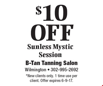$10 off sunless Mystic session. *New clients only. 1 time use per client. Offer expires 6-9-17.