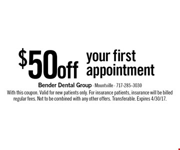 $50 off your first appointment. With this coupon. Valid for new patients only. For insurance patients, insurance will be billed regular fees. Not to be combined with any other offers. Transferable. Expires 4/30/17.