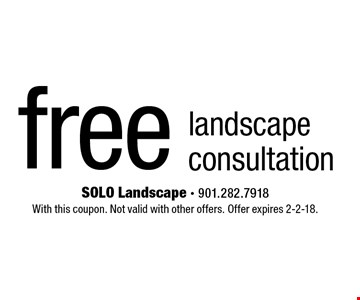 Free landscape consultation. With this coupon. Not valid with other offers. Offer expires 2-2-18.