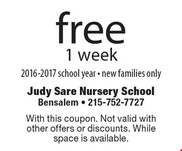 Free 1 week 2016-2017 school year - new families only. With this coupon. Not valid with other offers or discounts. While space is available.