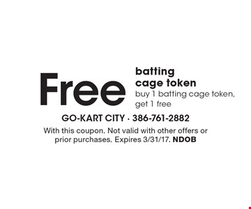 Free batting cage token. Buy 1 batting cage token, get 1 free. With this coupon. Not valid with other offers or prior purchases. Expires 3/31/17. NDOB