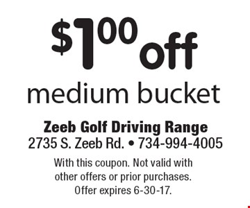 $1.00 off medium bucket. With this coupon. Not valid with other offers or prior purchases. Offer expires 6-30-17.
