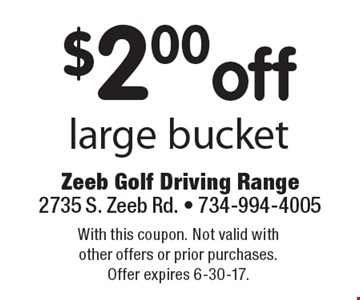 $2.00 off large bucket. With this coupon. Not valid with other offers or prior purchases. Offer expires 6-30-17.
