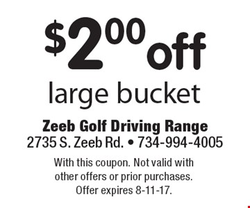 $2.00 off large bucket. With this coupon. Not valid with other offers or prior purchases. Offer expires 8-11-17.