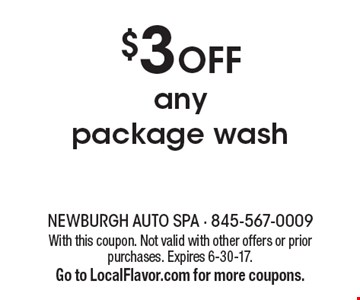 $3 Off any package wash. With this coupon. Not valid with other offers or prior purchases. Expires 6-30-17.Go to LocalFlavor.com for more coupons.