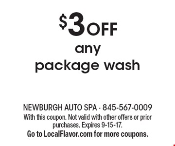 $3 Off any package wash. With this coupon. Not valid with other offers or prior purchases. Expires 9-15-17. Go to LocalFlavor.com for more coupons.