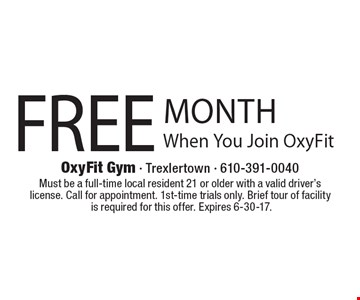 Free Month When You Join OxyFit. Must be a full-time local resident 21 or older with a valid driver's license. Call for appointment. 1st-time trials only. Brief tour of facilityis required for this offer. Expires 6-30-17.