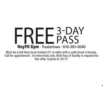 Free 3-Day Pass. Must be a full-time local resident 21 or older with a valid driver's license. Call for appointment. 1st-time trials only. Brief tour of facility is required for this offer. Expires 6-30-17.