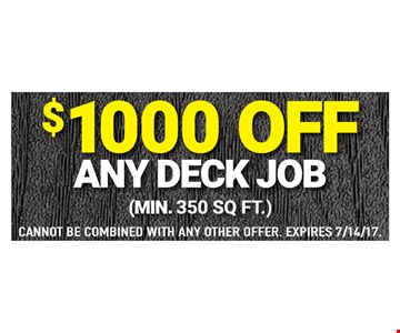 $1000 off any deck job