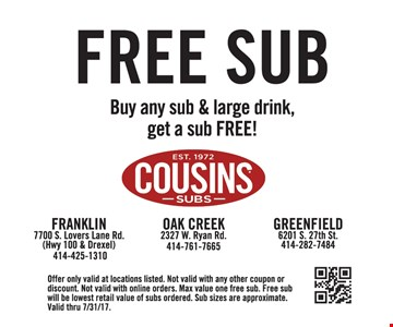 Free sub buy an sub and large drink get a sub free