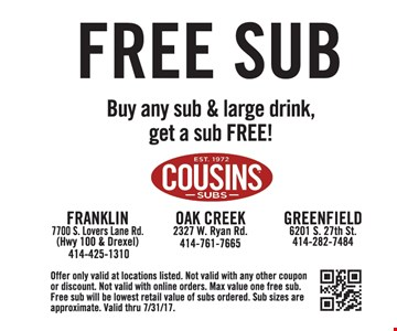 free sub buy any sub and large drink get a sub free