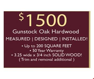 $1500 Gunstock Oak Hardwood-Up to 200 square feet