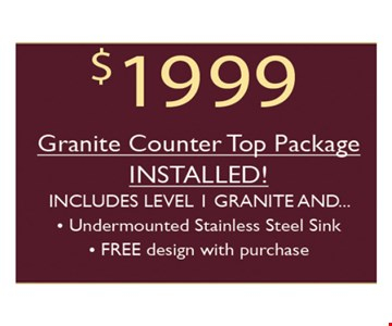 $1999 Granite Counter Top Package Installed