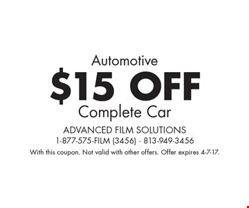 Automotive -  $15 OFF Complete Car. With this coupon. Not valid with other offers. Offer expires 4-7-17.