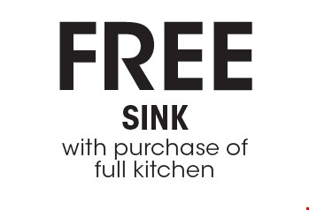 FREE Sink with purchase of full kitchen. Cannot be combined with any other offer or special or prior purchase. Must present coupon at time of initial consultation. Expires 4-7-17.
