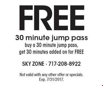 Free 30 minute jump pass. Buy a 30 minute jump pass, get 30 minutes added on for FREE. Not valid with any other offer or specials. Exp. 7/31/2017.