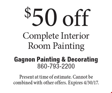 $50 off Complete Interior Room Painting. Present at time of estimate. Cannot be combined with other offers. Expires 4/30/17.