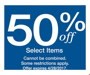 50% OFF Select items cannot be combined. some restrictions apply