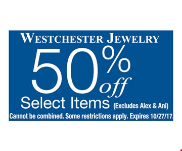 50% OFF Select Items  ( Excludes Alex & Ani)