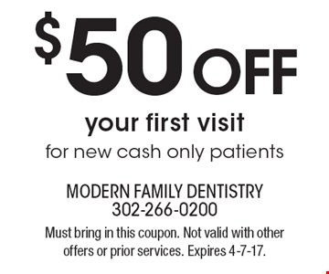 $50 OFF your first visit for new cash only patients. Must bring in this coupon. Not valid with other offers or prior services. Expires 4-7-17.