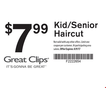 $7.99 Kid/Senior Haircut. Not valid with any other offers. Limit one coupon per customer. At participating area salons. Offer Expires: 8/9/17