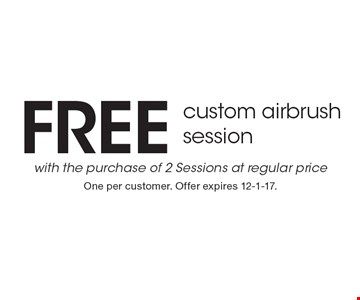 Free custom airbrush session with the purchase of 2 Sessions at regular price. One per customer. Offer expires 12-1-17.