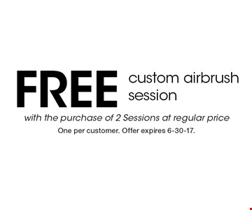 Free custom airbrush session with the purchase of 2 Sessions at regular price. One per customer. Offer expires 6-30-17.
