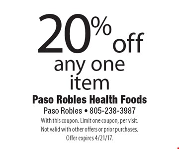20% off any one item. With this coupon. Limit one coupon, per visit. Not valid with other offers or prior purchases. Offer expires 4/21/17.