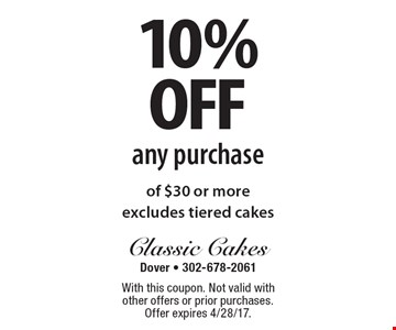 10% off any purchase of $30 or more, excludes tiered cakes. With this coupon. Not valid with other offers or prior purchases. Offer expires 4/28/17.