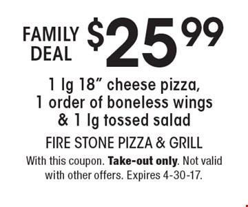 Family deal. $25.99 1 lg 18