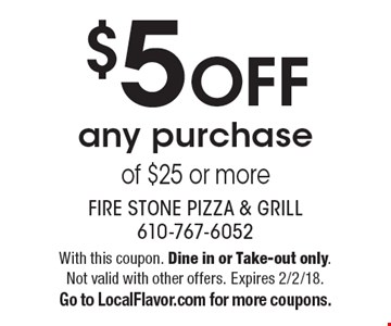 $5 off any purchase of $25 or more. With this coupon. Dine in or Take-out only. Not valid with other offers. Expires 2/2/18. Go to LocalFlavor.com for more coupons.