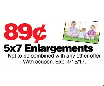 89¢ 5x7 enlargements