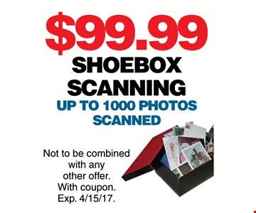 $99.99 shoebox scanning up to 1000 photos scanned
