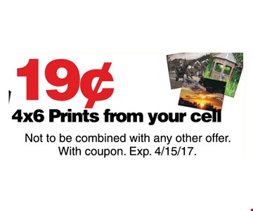 19¢ 4x6 prints from your cell
