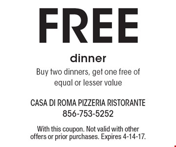 Free dinner Buy two dinners, get one free of equal or lesser value. With this coupon. Not valid with other offers or prior purchases. Expires 4-14-17.