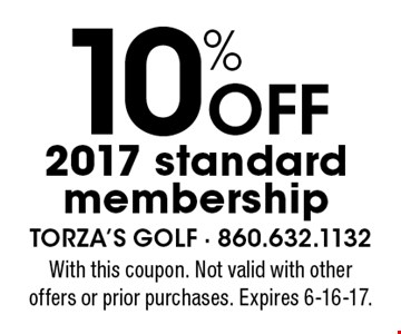 10% off 2017 standard membership. With this coupon. Not valid with other offers or prior purchases. Expires 6-16-17.