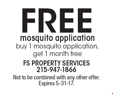 Free mosquito application, buy 1 mosquito application, get 1 month free. Not to be combined with any other offer. Expires 5-31-17.