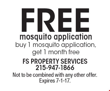 Free mosquito application buy 1 mosquito application, get 1 month free. Not to be combined with any other offer. Expires 7-1-17.