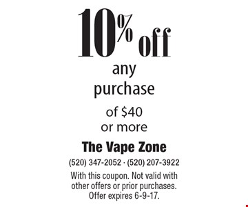 10% off any purchase of $40 or more. With this coupon. Not valid with other offers or prior purchases. Offer expires 6-9-17.