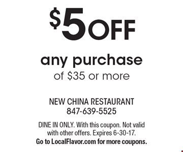 $5 off any purchase of $35 or more. Dine in only. With this coupon. Not valid with other offers. Expires 6-30-17. Go to LocalFlavor.com for more coupons.