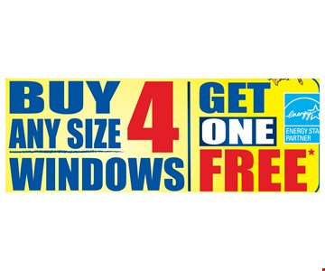 Buy 4 Any Size Windows  Get One Free