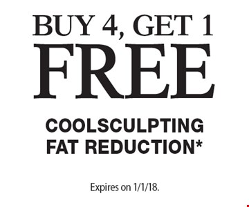 Buy 4, Get 1 Free Coolsculpting Fat Reduction*. Offers cannot be combined with any other coupons, specials or promotions or prior purchases, carry no cash value. Expires on 1/1/18.