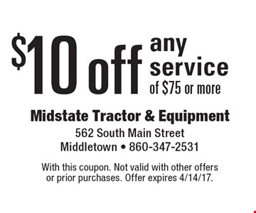 $10 off any service of $75 or more. With this coupon. Not valid with other offers or prior purchases. Offer expires 4/14/17.